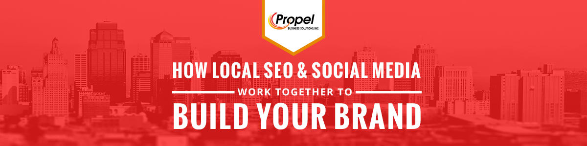 How Local SEO & Social Media Work Together To Build Your Brand