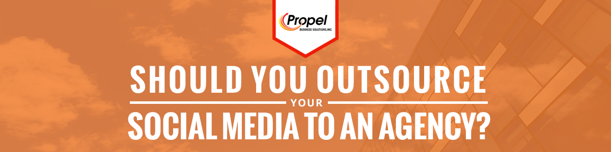 Should You Outsource Your Social Media To An Agency?