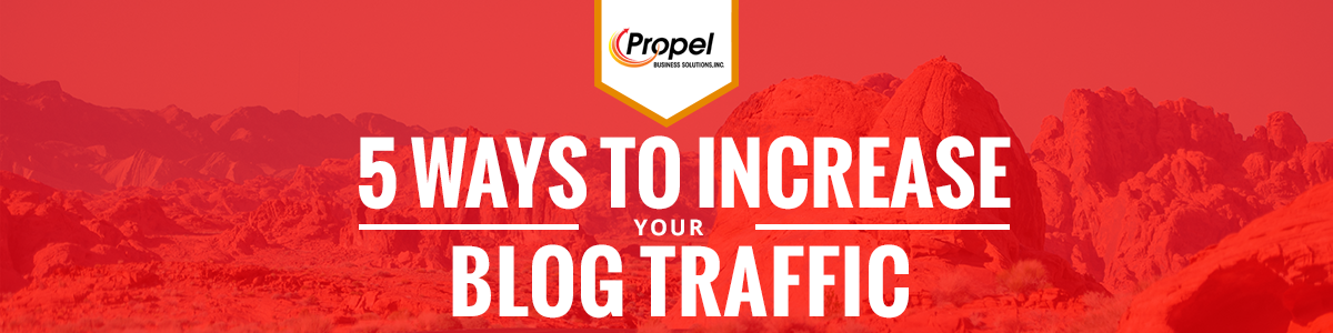 5 Ways to Increase Your Blog Traffic