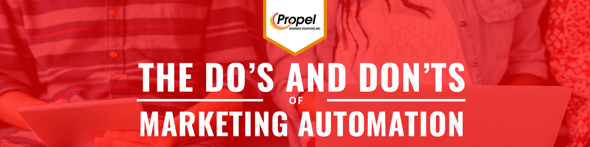 The Do's and Don'ts of Marketing Automation